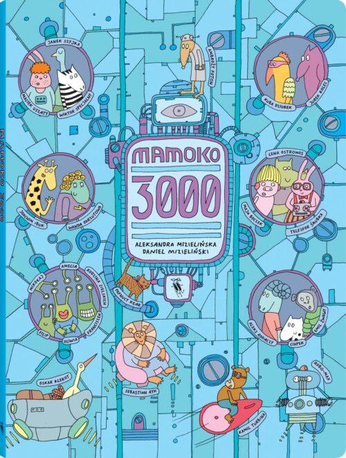 Mamoko 3000, Dwie Siostry, Mizielińscy