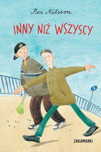 """""""Inny niż wszyscy."""", Per Nilsson, Zakamarki"""